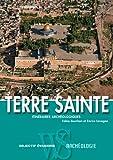 TERRE SAINTE - ITINERAIRES ARC
