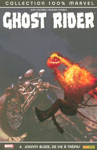 Ghost Rider, Tome 4 : Johnny Blaze, de vie à trépas