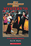 The Baby-Sitters Club Mystery #15: Kristy and the Vampires (The Baby-Sitters Club Mysteries)