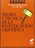 Teoría y técnica de la investigación científica (Letras universitarias)