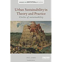 Urban Sustainability in Theory and Practice: Circles of sustainability (Advances in Urban Sustainability)