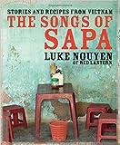 [SONGS OF SAPA] by (Author)Nguyen, Luke on Oct-01-09