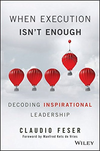 When Execution Isn't Enough: Decoding Inspirational Leadership