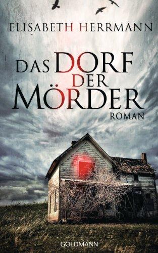 Buchseite und Rezensionen zu 'Das Dorf der Mörder: Roman' von Elisabeth Herrmann