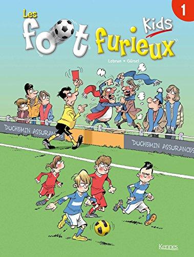 Les Foot Furieux Kids : T0ME 1