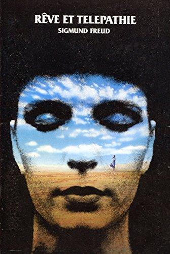 Rêve et Télépathie - Traduction par Blandine Garraud et Nicolas Morel par Sigmund Freud