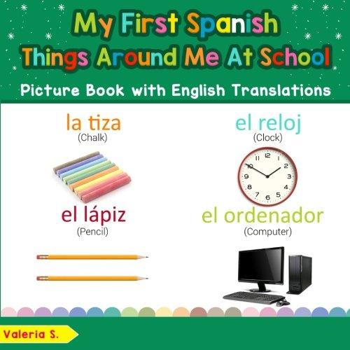 My First Spanish Things Around Me at School Picture, usado segunda mano  Se entrega en toda España