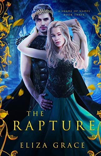 The Rapture (A Shade of Hades Book 3) (English Edition)
