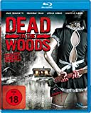 Dead in the Woods - Uncut Edition [Blu-ray]