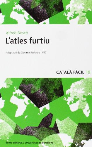 Portada del libro L'Atles Furtiu (Català fàcil)