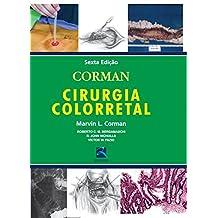 Corman – Cirurgia Colorretal (Portuguese Edition)