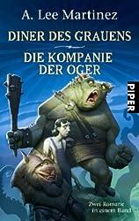 Diner des Grauens • Die Kompanie der Oger: Zwei Romane in einem Band