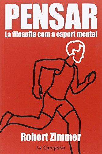 Pensar La Filosofía Com A Esport Mental