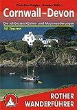 Cornwall - Devon: Die schönsten Küsten- und Moorwanderungen. 50 Touren (Rother Wanderführer) -