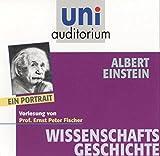 Albert Einstein - Ein Portrait Fachbereich: Wissenschaftsgeschichte (uni auditorium)/2 CDs (uni auditorium - Audio) - Ernst Peter Fischer