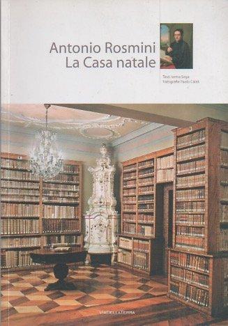 Antonio Rosmini. La casa natale