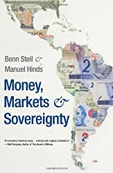 Money, Markets, and Sovereignty (Council on Foreign Relations Book Seri a Council on Foreign)