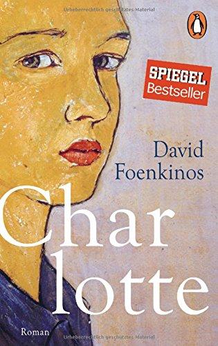 Buchseite und Rezensionen zu 'Charlotte: Roman' von David Foenkinos