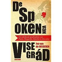 De spoken van Visegrád (Dutch Edition)