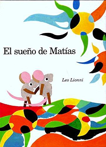 El sueño de Matías por Leo Lionni
