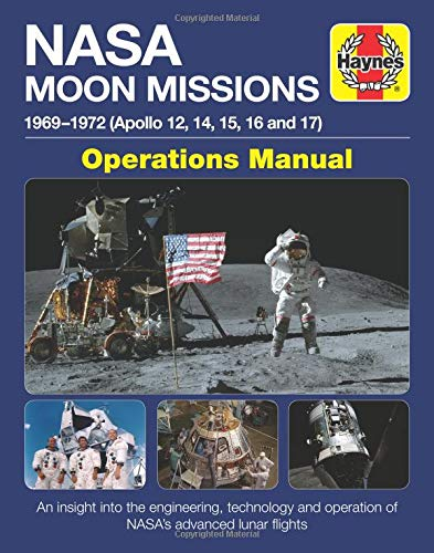 perations Manual: 1969-1972 (Apollo 12, 14, 15, 16 and 17) (Haynes Manuals) ()
