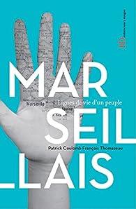 Les Marseillais par François Thomazeau