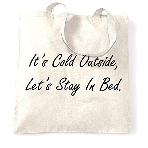 Weihnachten Tragetasche Es ist Cold Outside Lassen Sie uns Bleiben Sie im Bett - Deckt Liege