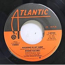 Roger Daltrey 45 RPM Walking In My Sleep / Somebody Told Me