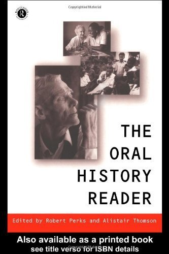 The Oral History Reader (Routledge Readers in History) (1998-01-10)