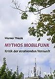 Mythos Mobilfunk: Kritik ...
