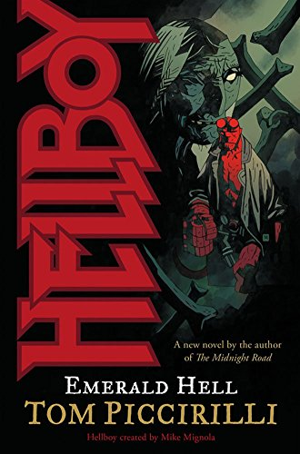 [Hellboy: Emerald Hell] (By: Tom Piccirilli) [published: February, 2008]