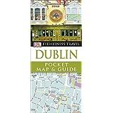 DK Eyewitness Travel Pocket Map & Guide: Dublin (DK Eyewitness Pocket Map and Guide)