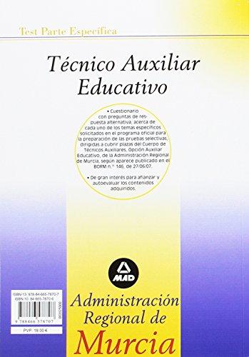 Técnico auxiliar educativo de la administración regional de murcia. Test parte específica