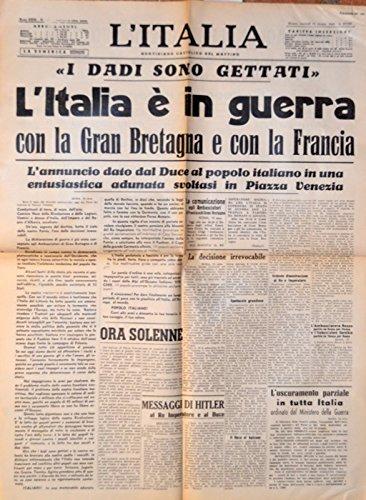 L'Italia e in guerra con la Gran Bretagna e con la Francia -