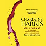 Dead Reckoning: Sookie Stackhouse Southern Vampire Mystery #11