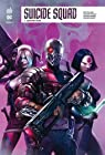 Suicide Squad Rebirth, tome 7 : Constriction par Williams