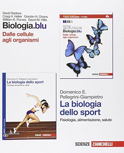 Biologia. Blu. Dalle cellule agli organismi-La biologia dello sport. Con Biology in english. Per le Scuole superiori. Con espansione online