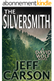 The Silversmith: A David Wolf Thriller (English Edition)