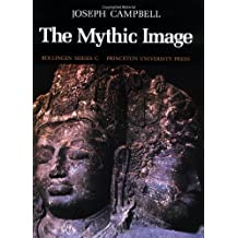 The Mythic Image by Joseph Campbell (1981-11-01)