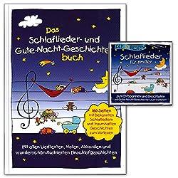 Das Schlaflieder- und Gute-Nacht-Geschichtenbuch - mit allen Liedtexten, Noten, Akkorden und wunderschön illustrierten Einschlafgeschichten + CD