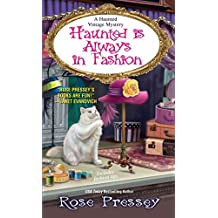 [Haunted is Always in Fashion] (By (author)  Rose Pressey) [published: November, 2016]