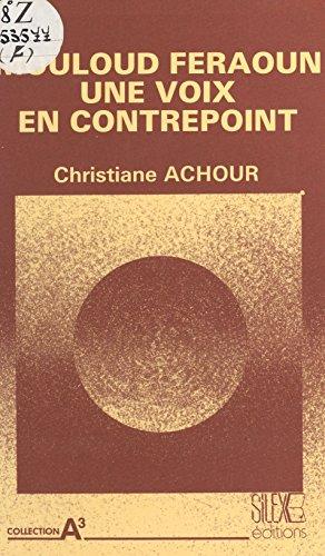 Mouloud Feraoun, une voix en contrepoint
