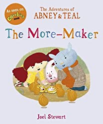 The Adventures of Abney & Teal: The More-Maker (The Adventures of Abney and Teal)