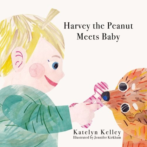 Harvey the Peanut Meets Baby: Volume 1