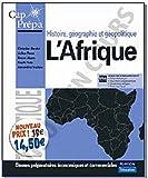 L'Afrique - Histoire, géographie et géopolitique