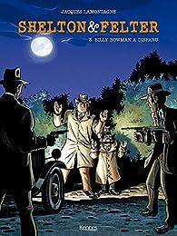 Shelton et Felter, tome 3 : Billy Bowman a disparu par Jacques Lamontagne