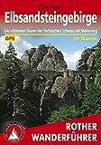 Elbsandsteingebirge: Die schönsten Touren der Sächsischen Schweiz mit Malerweg: 59 Touren (Rother Wanderführer)