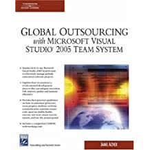 Global Outsourcing with Visual Studio 2005, w. CD-ROM (Networking & Security Series)