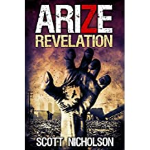 Revelation: A Zombie Thriller (Arize Book 2)