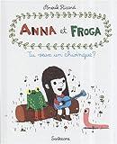 "Afficher ""Anna et Froga n° 1 Tu veux un schwingue ?"""